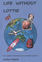 Life without Lottie: How I Coped (or...