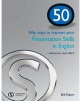 50 Ways to Improve Your Presentation...