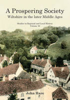 A Prospering Society: Wiltshire in ...