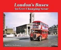 London's Buses - An Ever Changing Scene
