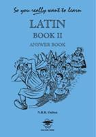 So You Really Want to Learn Latin ...