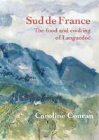 Sud De France: The Food and Cooking ...