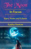 The Moon: In Focus: Signs, Nodes and...