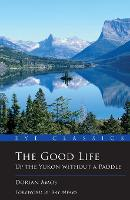 The Good Life: Up the Yukon without a...