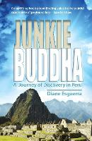 Junkie Buddha: A Journey of Discovery...