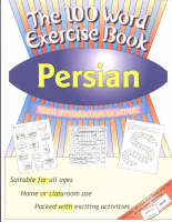 The 100 word exercise book : Persian