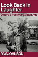 Look Back in Laughter: Oxford's...