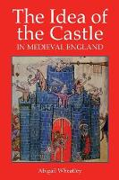 The Idea of the Castle in Medieval...