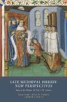 Late Medieval Heresy: New...