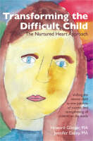 Transforming the Difficult Child: the...