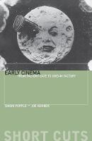 Early Cinema: From Factory Gate to...