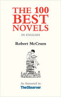 The 100 Best Novels: In the English...