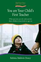 You are Your Child's First Teacher:...