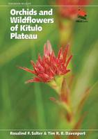 Orchids and Wildflowers of Kitulo...