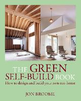 The Green Self-Build Book: How to...
