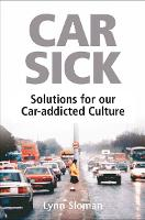Car Sick: Solutions for Our...