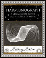 Harmonograph: A Visual Guide to the...