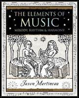 The Elements of Music: Melody, Rhythm...