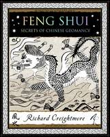 Feng Shui: Secrets of Chinese Geomancy