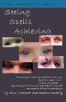 Seeing Spells Achieving