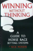 Winning without Thinking: A Guide to...