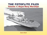The Fotoflite Files: Volume 1: Royal...