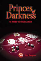Princes of Darkness: The World of ...