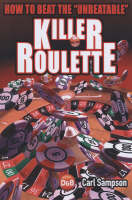 Killer Roulette: How to Beat the...