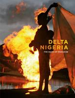 Delta Nigeria: The Rape of Paradise