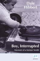 Boy, Interrupted: Memoir of a Former...