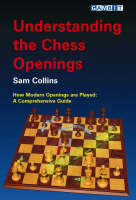 Understanding the Chess Openings: How...