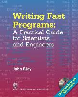 Writing Fast Programs: A Practical Guide for Scientists and Engineers