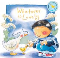 Whatever is Lovely: Based on...