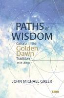 Paths of Wisdom: Cabala in the Golden...