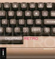 Digital Retro: The Evolution and...