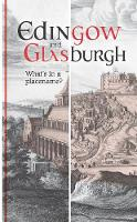 Edingow and Glasburgh: What's in a...