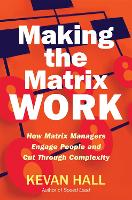 Making the Matrix Work: How Matrix...