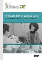 10 Minute CBT in Primary Care:...