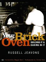 Your Brick Oven: Building it and...