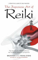 The Japanese Art of Reiki: A ...