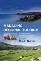 Managing Regional Tourism: A Case...