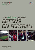 The Definitive Guide to Betting on...