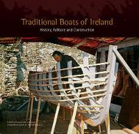 Traditional Boats of Ireland: ...