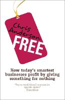 Free: How Today's Smartest Businesses...