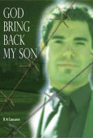 God Bring Back My Son