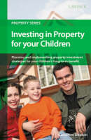 Investing in Property for Your...