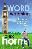 Wordwatching: Breaking into the...