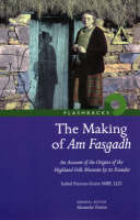 The Making of Am Fasgadh: An Account...