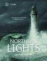 Northern Lights: The Age of Scottish...