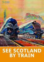 See Scotland by Train